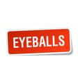 Eyeballs square sticker on white vector image