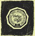 grunge vintage style badge vector image