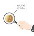 what is bitcoin btc hand magnifying glass isolated vector image
