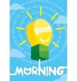 Good morning greeting card poster print vector image