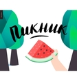 Picnic russian lettering trees and watermelon vector image