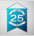 blue pennant with inscription twenty five years vector image