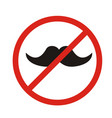 no hipsters allowed no mustaches allowed - sign vector image