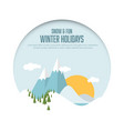 winter holidays card with snowy landscape vector image