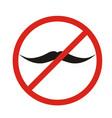 no mustaches icon man mustaches prohibition no vector image