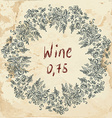 Wine label retro design with grapevine vector image