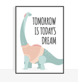 Quote dinosaur vector image