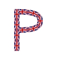 Letter P made from United Kingdom flags vector image