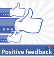 positive feedback vector image
