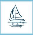 sailing badge with sailboat vector image