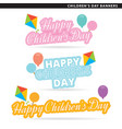 Happy childrens day banners vector image