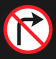 no right prohibition turn sign flat icon vector image
