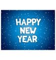 Happy new year inscription vector image vector image