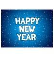 Happy new year inscription vector image