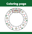 coloring page with christmas wreath educational vector image