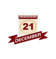 21 december calendar with ribbon vector image