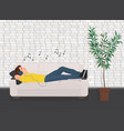 Man lying relaxing on the sofa couch and listen vector image