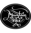 mountain bike lettering vector image