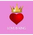 love is king crown heart queen vector image