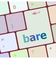 bare word on keyboard key notebook computer vector image