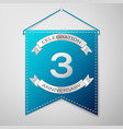 blue pennant with inscription three years vector image