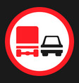 overtaking ban for truck prohibition sign icon vector image