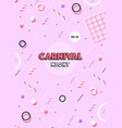 pink carnival poster abstract memphis 80s 90s vector image