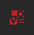 Grange old poster shabby red word love for mockup vector image