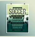 soccer tournament championship game flyer vector image