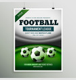 football tournament league game flyer design vector image