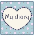My diary cover page vector image vector image