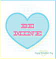 Be Mine Valentines Day Candy Abstract Card vector image