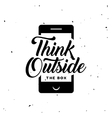 Think outside the box motivational poster Vintage vector image