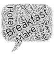 Eat Up Travelers Enjoy Breakfast On The Road text vector image