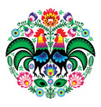 polish folk art floral embroidery with roosters vector image vector image