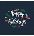 Happy Holidays handwritten brush lettering vector image