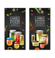 canned food vertical banners vector image