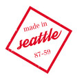 made in seattle rubber stamp vector image