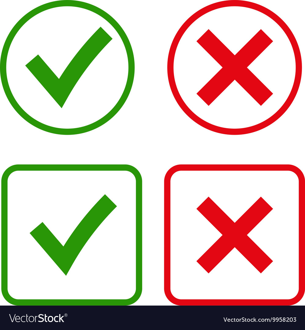 Green checkmark ok and red x icons vector