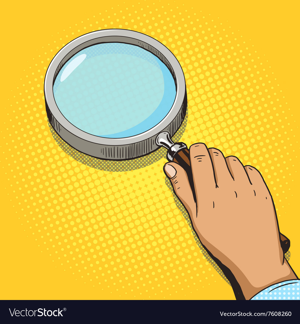 Hand with magnifying glass pop art vector