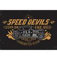 Speed devils Hand drawn grunge vintage with hand l vector image