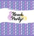 beach party postcard design vector image