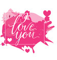 happy valentine s day card with calligraphy vector image