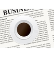 A cup of coffee on the newspaper vector image