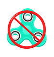 banned or not allowed to use a fidget vector image