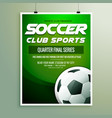 soccer club sports championship flyer template vector image