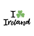 i love ireland poster vector image