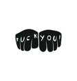hand showing fingers with letters fuck you simple vector image