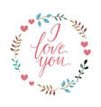 i love you text handmade calligraphy and vector image