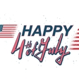 Happy 4 of July lettering text vector image
